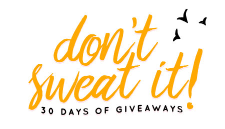 Don't Sweat It Summer 2016 Giveaway