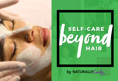 How I Wash Away Negativity with a Self-Care Facial
